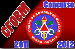Concurso Corpo de Bombeiros MG CFOBM 2011/2012