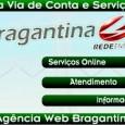 Consultar e emitir a 2a Segunda Via de Conta da Bragantina. Veja também: 2 via recibo, telefone Bragantina, agências e outras informações Bragantina 2 via