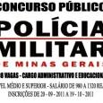 Nesta Página Você Vai Encontrar: • Abertura das Inscrições Para o Concurso da PMMG 2011 • Informações Sobre o Concurso Público da Polícia Militar de Minas Gerais – PMMG 2011 […]