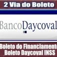 Como emitir e imprimir a 2 via do boleto do Banco Daycoval financiamento e fatura do cartão INSS. Confira outras informações Daycoval 2 via boleto online.