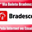 2 VIA BRADESCO. Orientação para emitir 2 Via Boleto Bradesco atualizado pela internet ou 2 via por email. Saiba mais sobre atualizar boleto Bradesco 2 via