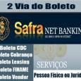 2 VIA SAFRA. Orientação para emitir 2 Via Boleto Safra, boleto atualizado cobrança, FINAME, Leasing, CDC, Vendor, cartão Visa serviço boleto Safra 2 via