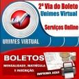 Imprimir 2 Via do Boleto Unimes Virtual. Boletos Unimes Virtual disponíveis para: mensalidade, matricula, inscrição, acordo e dependência Unimes 2 via