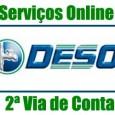 Solicite a 2 via de conta DESO pela internet ou telefone. Consulte telefone, endereço, tarifas e muitos outros serviços da conta de água DESO 2 via