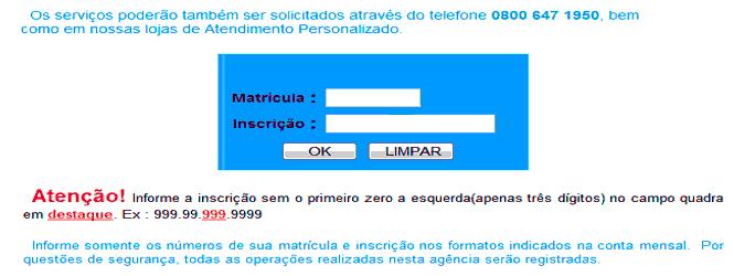 Acesso a serviços online disponibilizados pela Caerd através da Loja Virtual