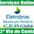 Serviço CERON para emissão da 2 via de conta, consulta de débitos e faturas. Saiba o telefone, endereço e outros serviços Online CERON Eletrobras Rondônia.