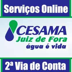Saiba como proceder para solicitar a 2 via de conta e outros serviços Cesama Juiz de Fora
