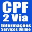 Imprimir 2 Via CPF, emitir comprovante de inscrição, consultar situação cadastral e informações. Procedimentos para solicitar primeira via e 2 via CPF.