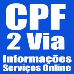 Solicitar 2 Via CPF, emitir novo CPF, informações e procedimentos
