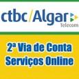 CTBC Algar Telecom 2 Via. Consulte débitos, 2 via de conta detalhada, pagamento fatura, telefone, endereço e informações 2 via CTBC Algar Telecom